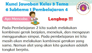 Kelas 3 Tema 6 Subtema 1 Pembelajaran 4 www.simplenews.me