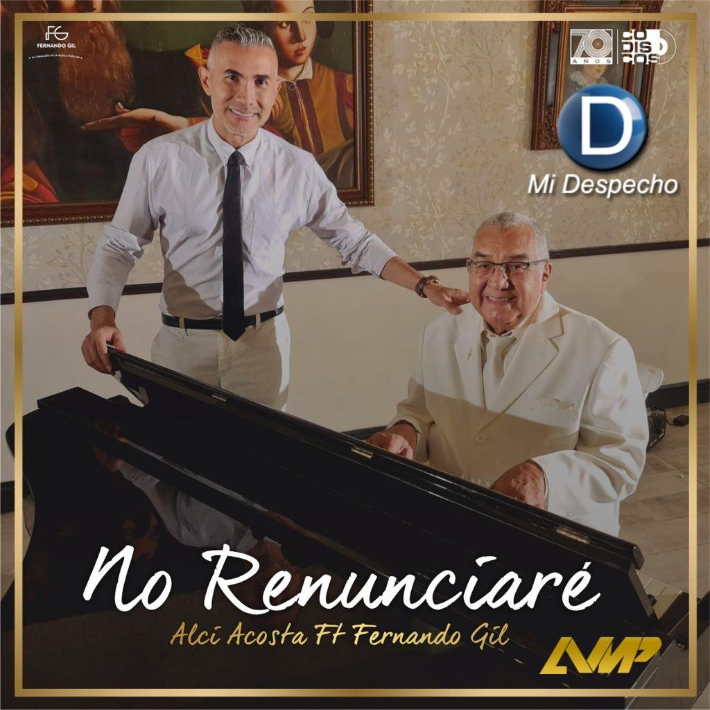 Fernando Gil Feat. Alci Acosta No Renunciare Frontal