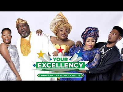 MOVIE: Your EXCELLENCY (Votre Excellence) By Funke Akindele [Full Movie]