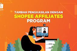 Cara Mendapatkan Uang Dari Program Affiliate Shopee