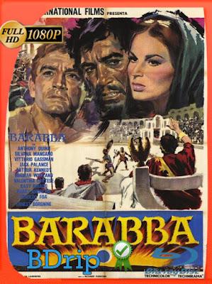 Barrabás (1961) HD BDRIP [1080p] Latino [GoogleDrive] [MasterAnime]
