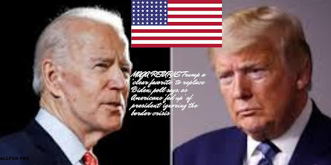 MAGA RETURNS Trump a 'clear favorite' to replace Biden, poll says, as Americans 'fed up' of president 'ignoring the border crisis'