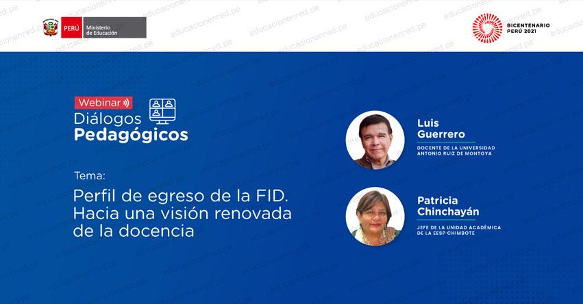 VIDEOCONFERENCIA: Perfil de egreso de la FID. Hacia una visión renovada de la docencia