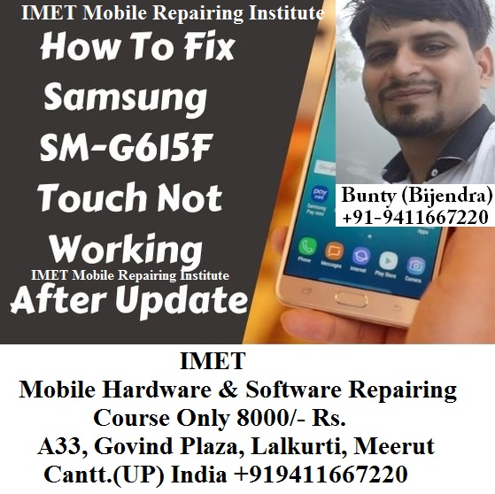Samsung Galaxy J7 Max SM-G615F Touch Not Working After Update