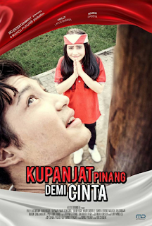 Download Film Kupanjat Pinang Demi Cinta (2017) WEB-DL Full Movie