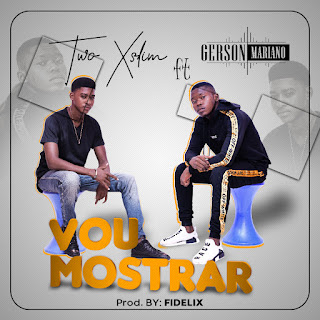 Two Xslim feat Gerson Mariano - Vou Mostrar