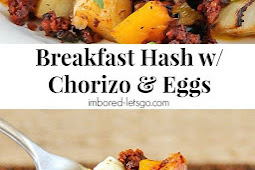 BREAKFAST HASH WITH CHORIZO & EGGS