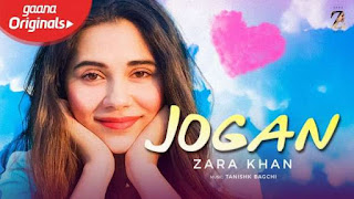 Jogan Lyrics Zara Khan X Yasser Desai