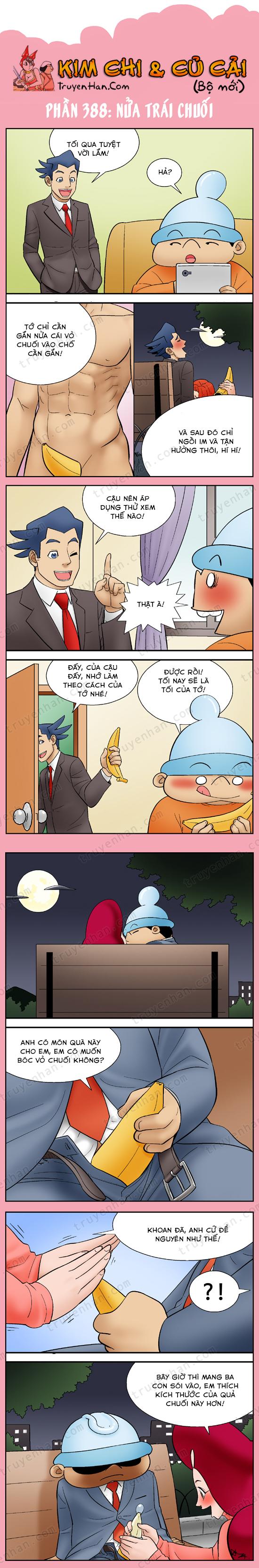 Kim Chi Và Củ Cải phần 388: Nửa trái chuối