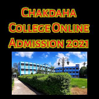 Chakdaha College Online Admission 2021 – B.A / B.Sc / B.Com Courses