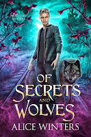 Of secrets and wolves | Winsford Shifters #1 | Alice Winters