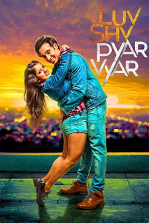 Luv Shuv Pyar Vyar 2017
