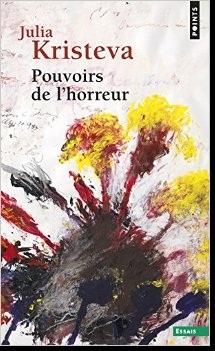 Livre : Pouvoirs de l'horreur : essai sur l'abjection, Julia Kristeva
