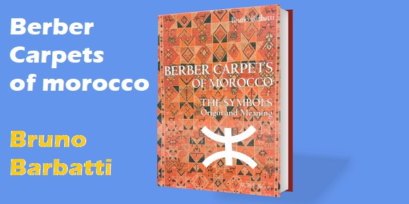 bruno barbatti berber carpets of morocco الزربية البربرية