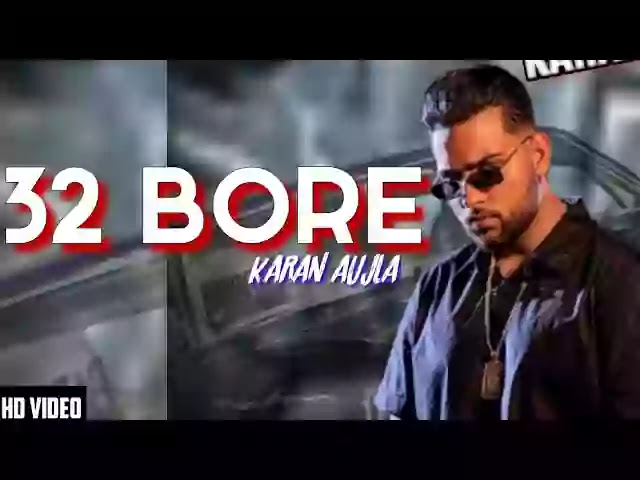 32 BORE LYRICS - KARAN AUJLA