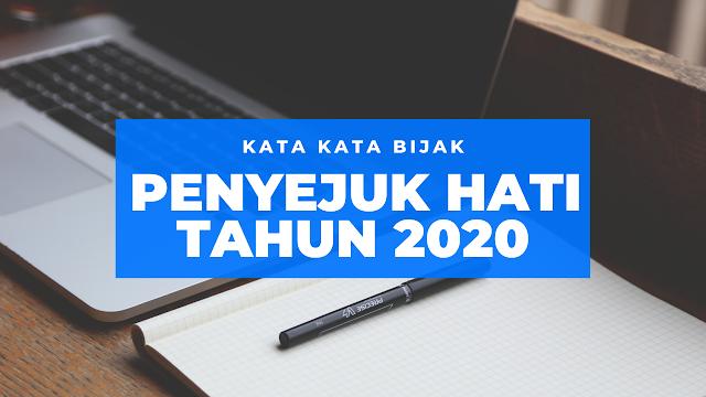 kata kata bijak penyejuk hati tahun 2020
