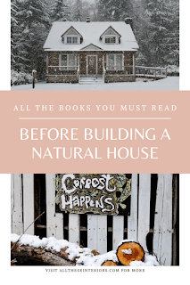 book list for someone wanting to build a natural home