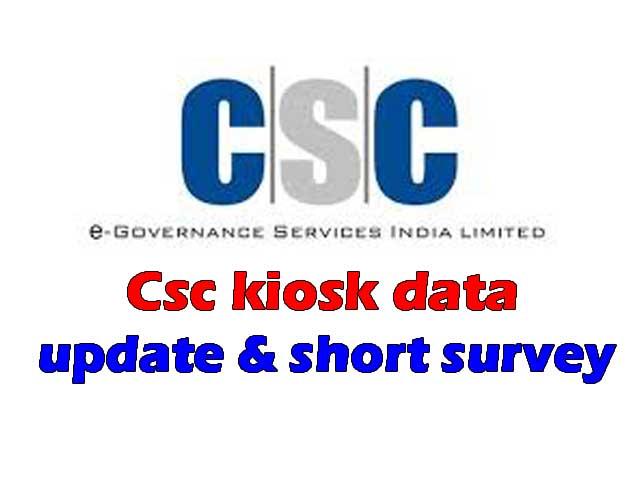 CSC Kiosk data update and short survey