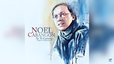 OPM Songs : Noel Cabangon