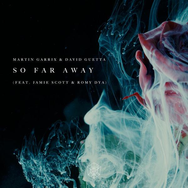 Martin Garrix & David Guetta – So Far Away (feat. Jamie Scott & Romy) – Single [iTunes Plus AAC M4A]