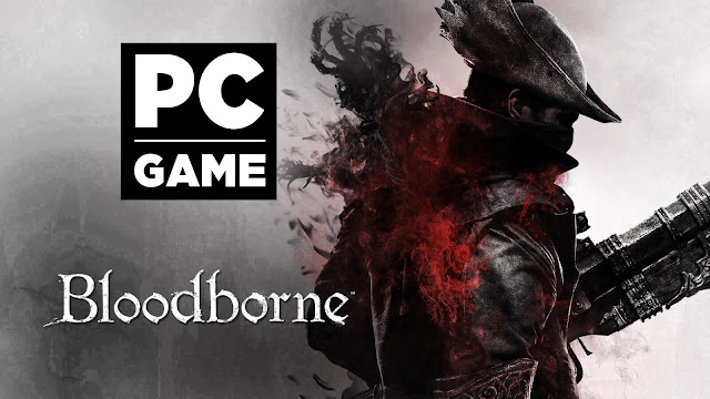bloodborne pc version not coming soulsborne modder lance mc donald playstation exclusive 2015 action role-playing game from software sony computer entertainment