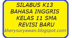 Silabus K13 Bahasa Inggris Kelas Xi Sma Revisi Terbaru Kherysuryawan Id