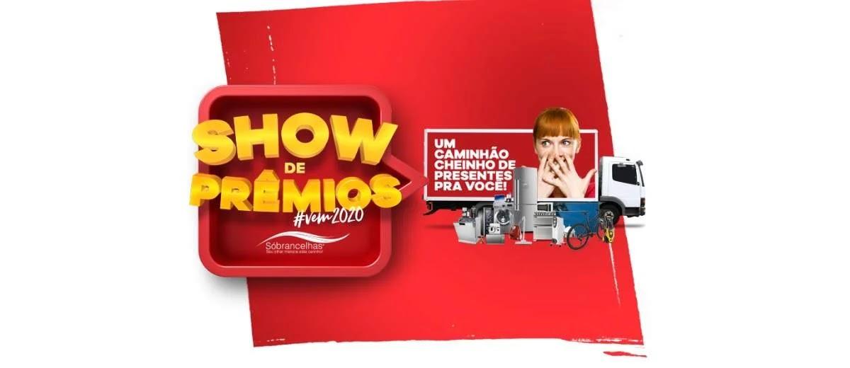 Cadastrar Promoção Sóbrancelhas 2020 Show de Prêmios - Caminhão de Prêmios e Vale-Compras