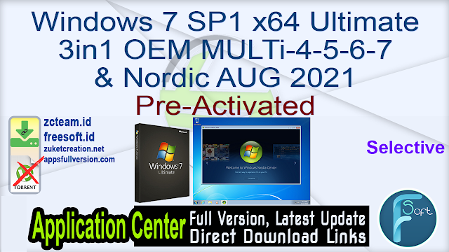 Windows 7 SP1 x64 Ultimate 3in1 OEM MULTi-4-5-6-7 & Nordic Selective AUG 2021 Pre-Activated