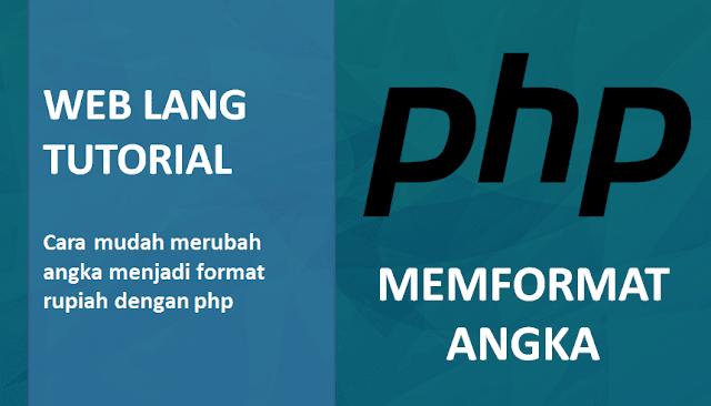 Cara Mudah Membuat Format Rupiah DI PHP