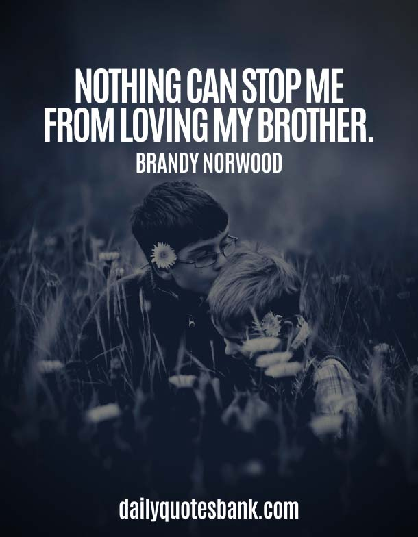 I Love My Brother Quotes and Heart Touching Lines For Brother