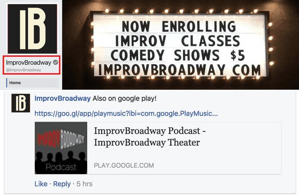 لاحظ أن صفحة Facebook على ImprovBroadway تحتوي على علامة اختيار رمادية بجانب اسمها في الأعلى ؛ ومع ذلك ، لا تظهر علامة الاختيار إلى جانب الاسم في المشاركات أو التعليقات.