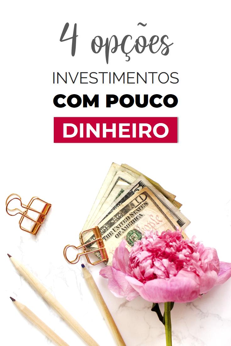 Imagens para Pinterest 4 Opções de Investimento para Quem Tem Pouco Dinheiro