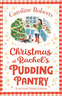Christmas at Rachel's Pudding Pantry by Caroline Roberts