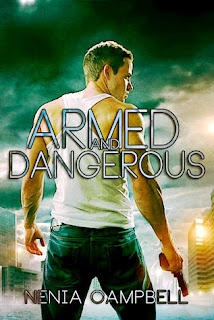 Armed and Dangerous by Nenia Campbell