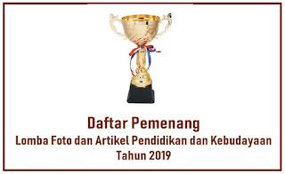 Daftar Pemenang Lomba Foto dan Artikel Kemdikbud 2019