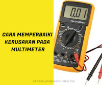 Cara Memperbaiki pada Avometer (Multimeter) - DUNIA PEMBANGKIT LISTRIK