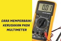 Cara Memperbaiki Kerusakan Pada Avometer (Multimeter) - DUNIA PEMBANGKIT LISTRIK