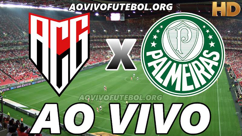 Assistir Atlético Goianiense vs Palmeiras Ao Vivo HD
