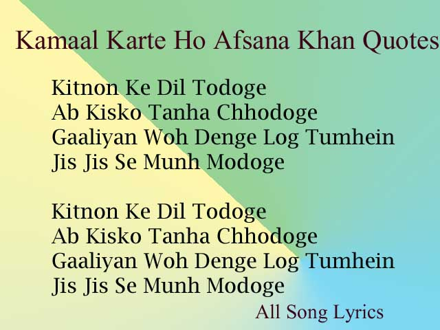 Kamaal Karte Ho Song By Afsana Khan Lyrics