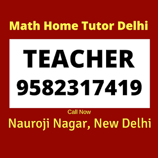 Math Home Tutor in Nauroji Nagar  Delhi