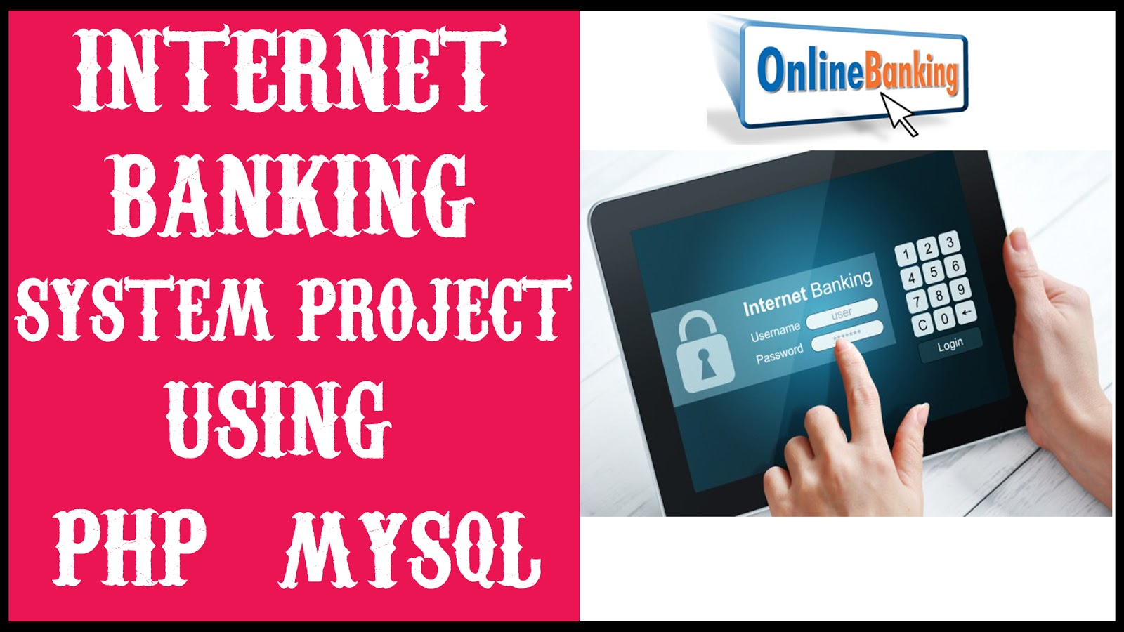 Online Banking System Project in PHP | MYSQLI | HTML | CSS