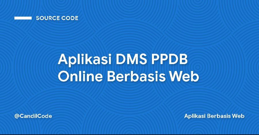 Aplikasi DMS PPDB Online Berbasis Web