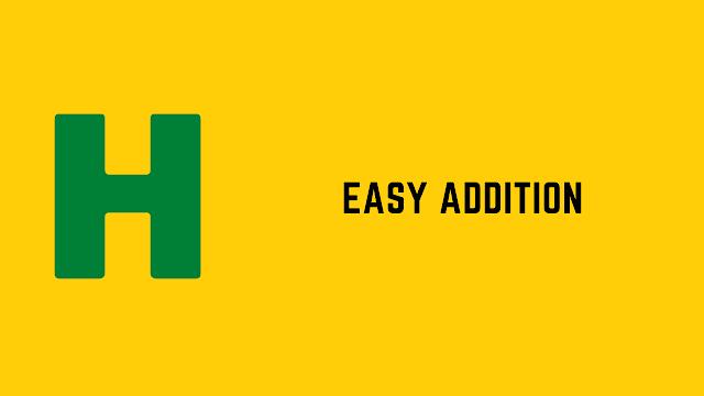 HackerRank Easy Addition problem solution