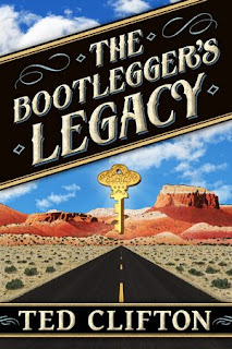 The Bootlegger's Legacy - Mystery by Ted Clifton