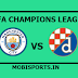 UEFA Champions League: Manchester City Vs Dinamo Zagreb Preview,Live Channel and Info
