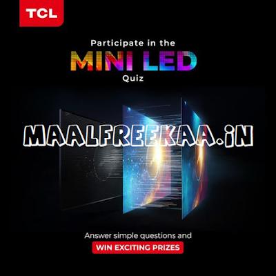 TCL Mini LED Contest Win Prize Rs 1000