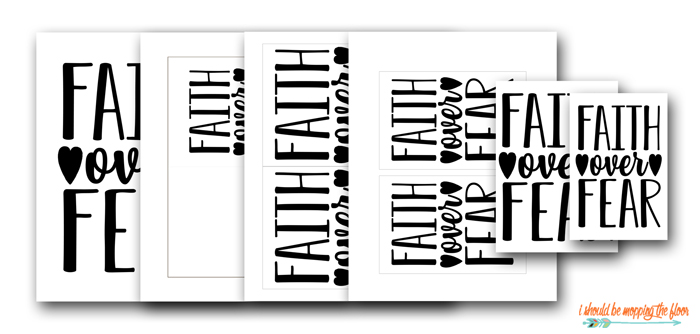 Free Faith Over Fear Printables