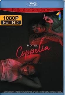 Hotel Coppelia (2021) HMAX [1080p Web-DL] [Latino] [LaPipiotaHD]
