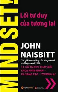 Lối Tư Duy Của Tương Lai - John Naisbitt