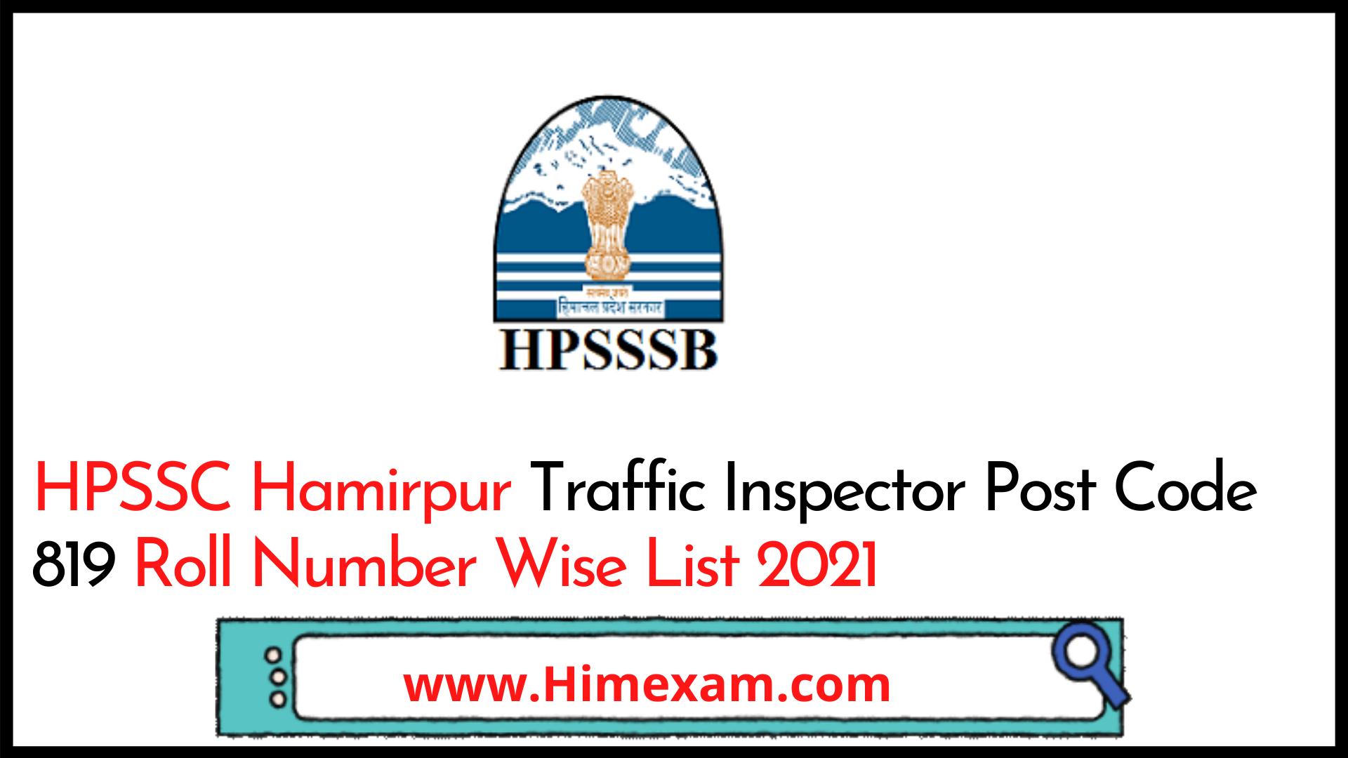HPSSC Hamirpur Traffic Inspector Post Code 819 Roll Number Wise List 2021
